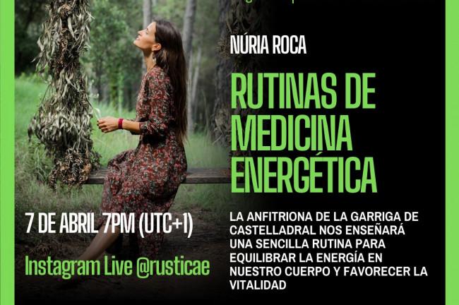 Tardes Rusticae: Rutinas de medicina energética