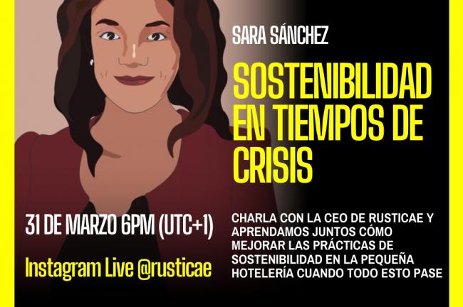 Las tardes de Rusticae: Sostenibilidad en tiempos de Crisis